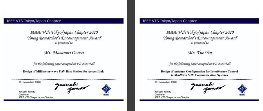 Ms. Yin Yue (D2) and Mr. Masanori Ozasa (M1) got the IEEE VTS Tokyo Chapter 2020 Young Researcher's Encouragement Award